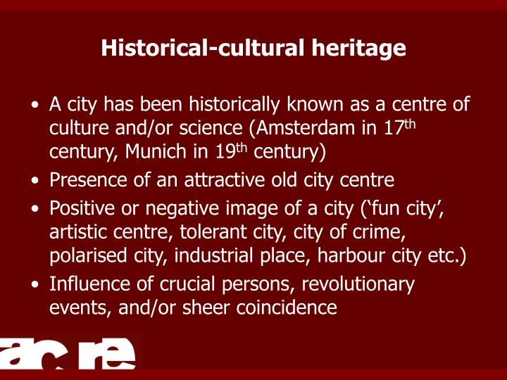Historical-cultural heritage