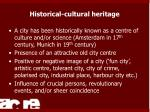 historical cultural heritage