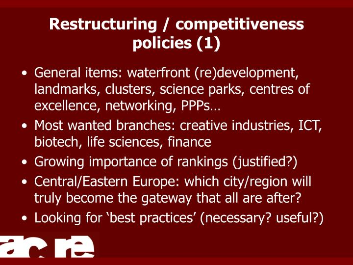 Restructuring / competitiveness policies (1)