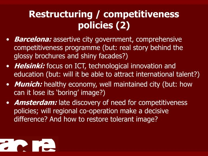 Restructuring / competitiveness policies (2)