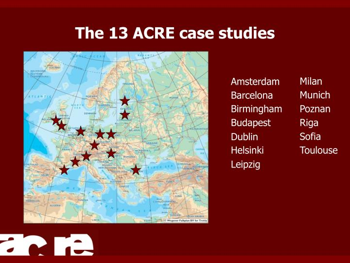 The 13 acre case studies