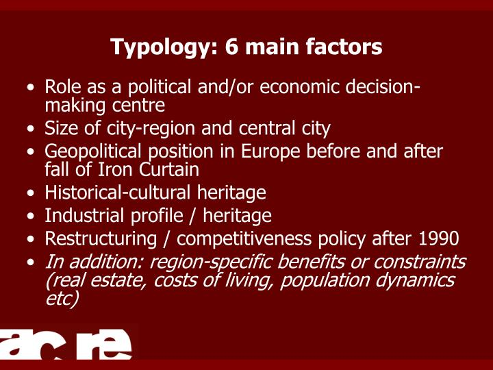 Typology: 6 main factors