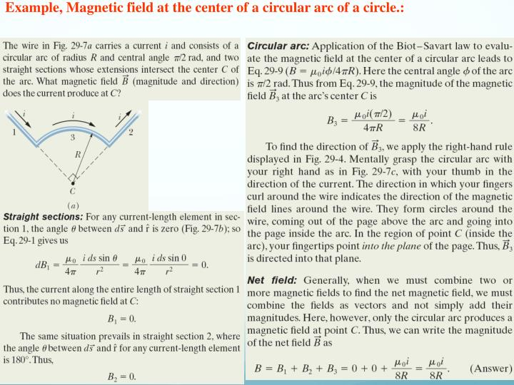 Example, Magnetic field at the center of a circular arc of a circle.: