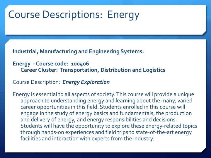 Course Descriptions:  Energy