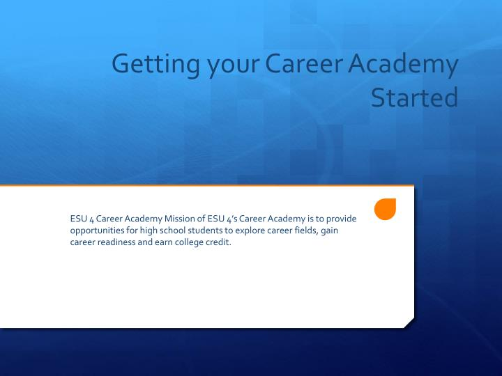 Getting your career academy started