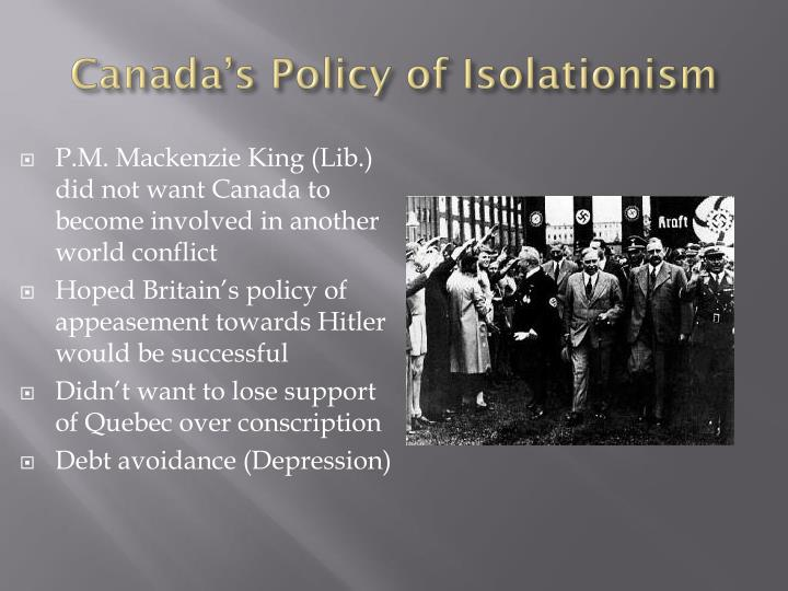 Canada s policy of isolationism