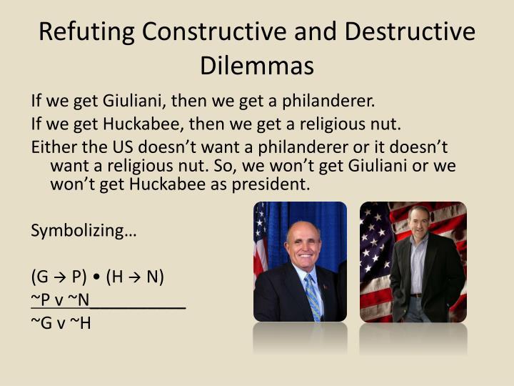 Refuting Constructive and Destructive Dilemmas