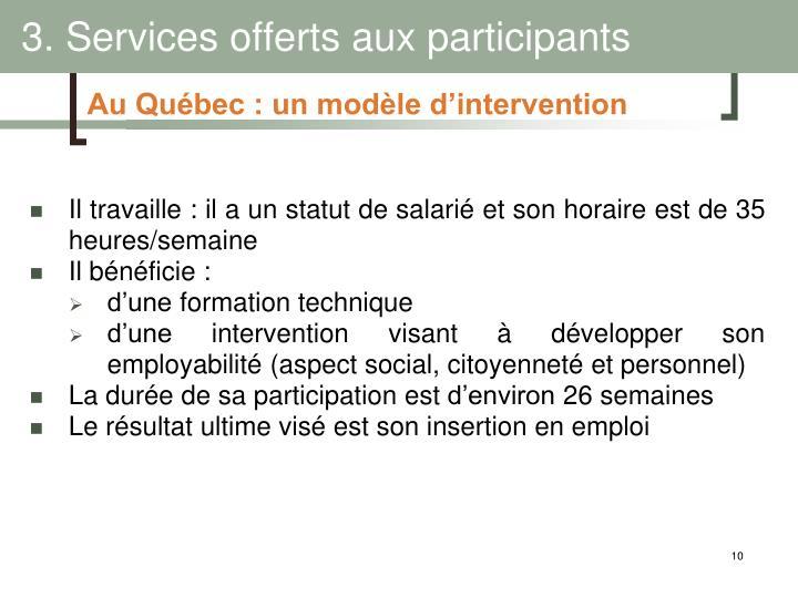 3. Services offerts aux participants