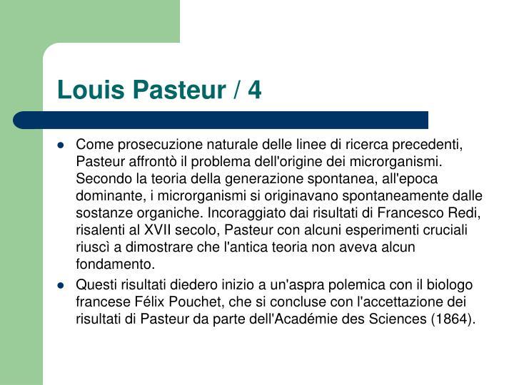 Louis Pasteur / 4