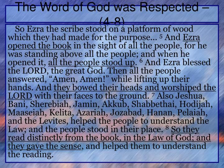 The Word of God was Respected – (4-8)