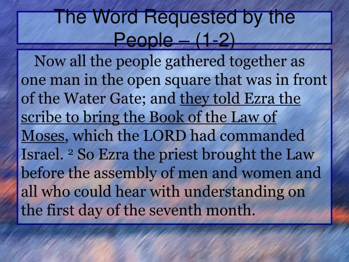 The Word Requested by the People – (1-2)