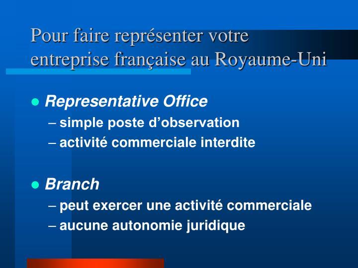 Pour faire représenter votre entreprise française au Royaume-Uni