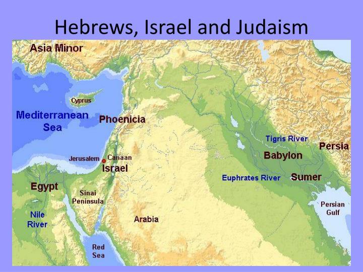 Hebrews, Israel and Judaism