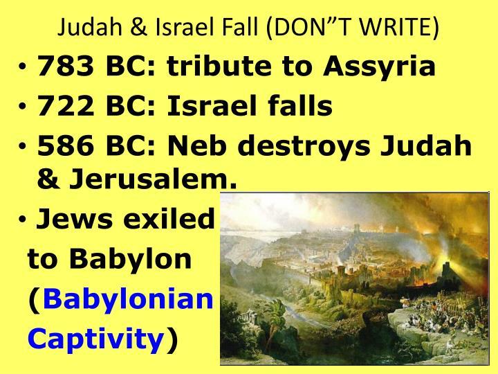 """Judah & Israel Fall (DON""""T WRITE)"""