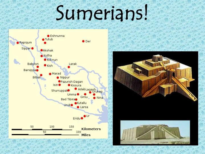 Sumerians!