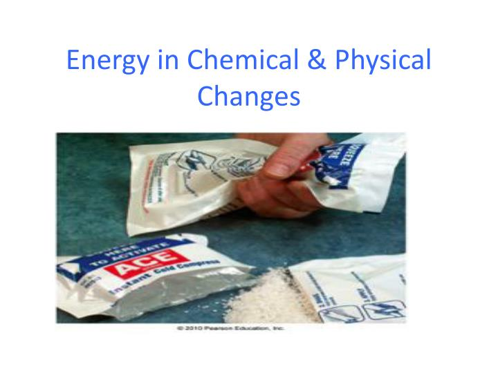 Energy in chemical physical changes