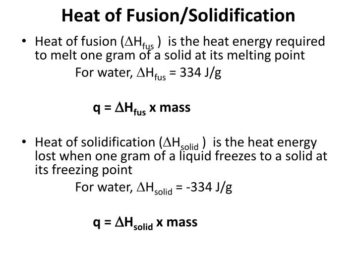 Heat of Fusion/Solidification