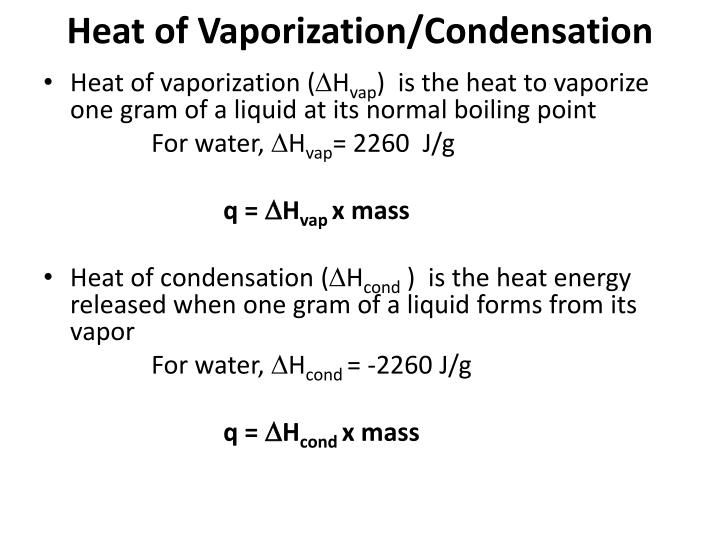 Heat of Vaporization/Condensation