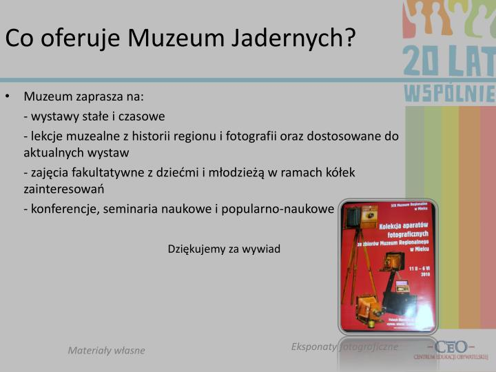 Co oferuje Muzeum Jadernych?
