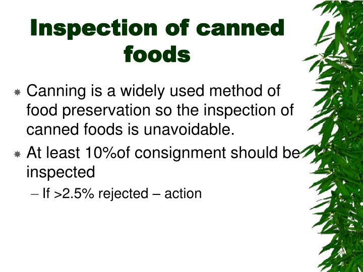 Inspection of canned foods