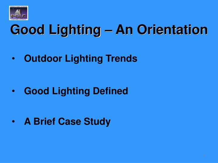Good Lighting – An Orientation