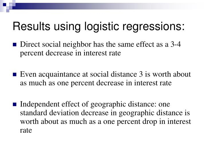Results using logistic regressions: