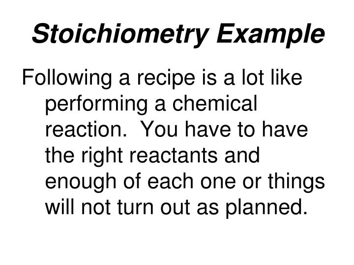Stoichiometry Example