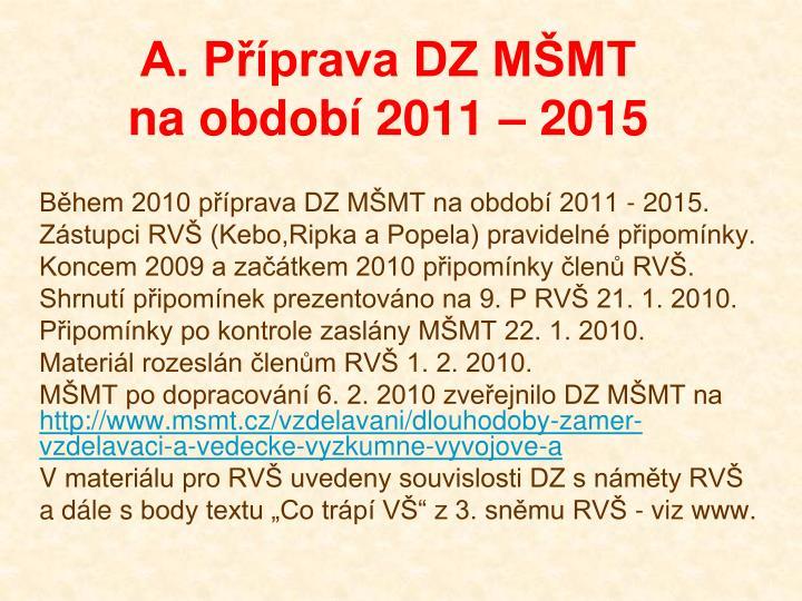A. Příprava DZ MŠMT