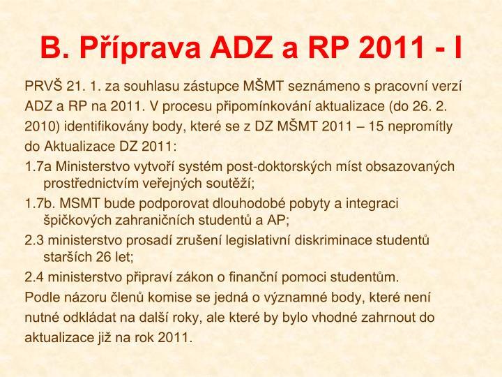 B. Příprava ADZ a RP 2011 - I