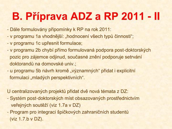 B. Příprava ADZ a RP 2011 - II