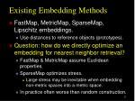 existing embedding methods