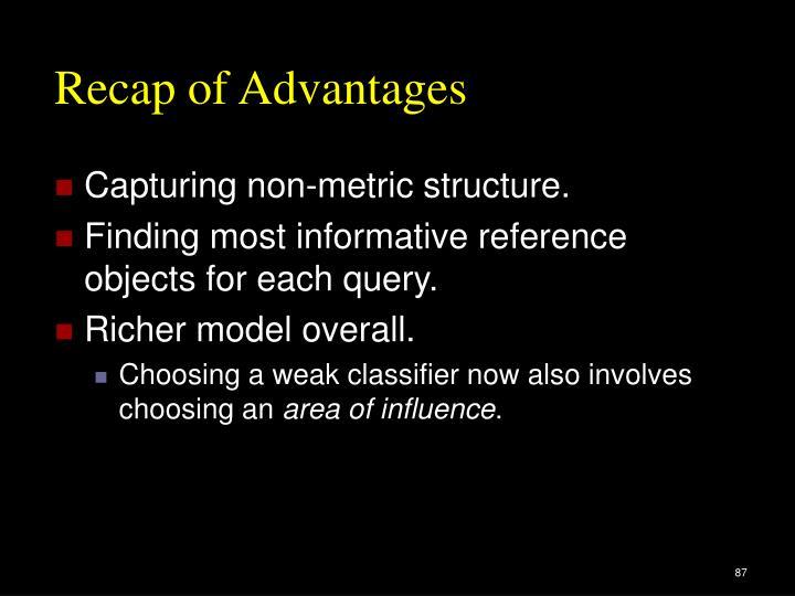 Recap of Advantages