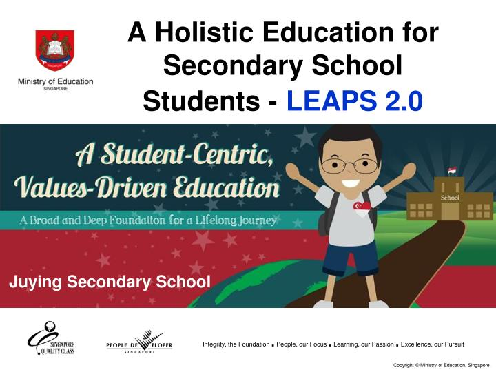 A Holistic Education for Secondary School Students -