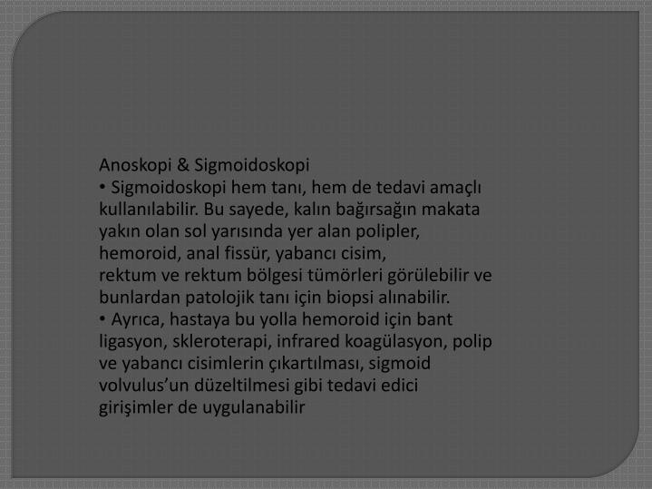 Anoskopi & Sigmoidoskopi