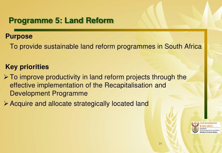 Programme 5: Land Reform