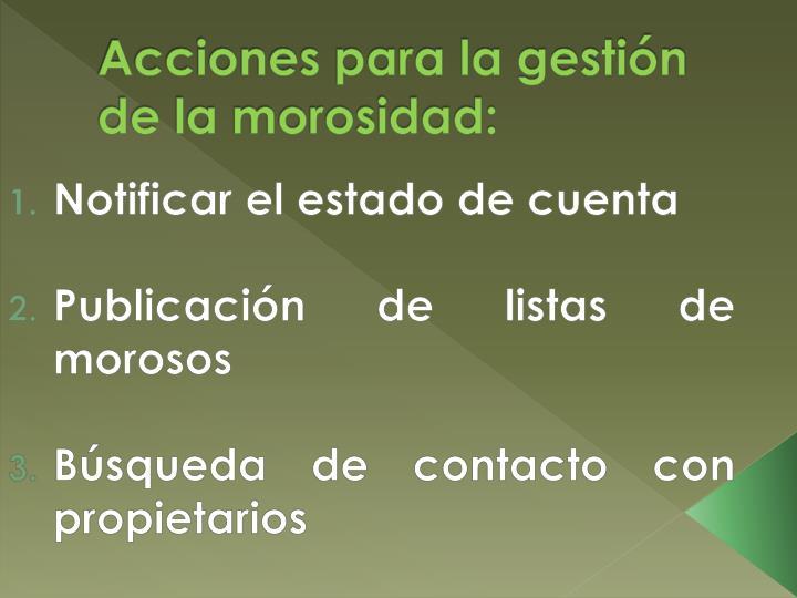 Acciones para la gestión de la morosidad: