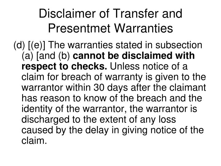 Disclaimer of Transfer and Presentmet Warranties
