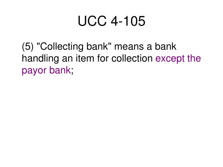 UCC 4-105