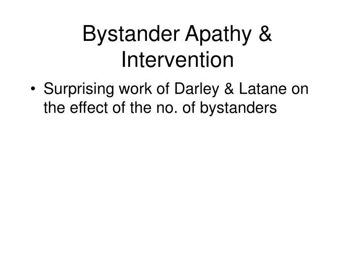 Bystander Apathy & Intervention