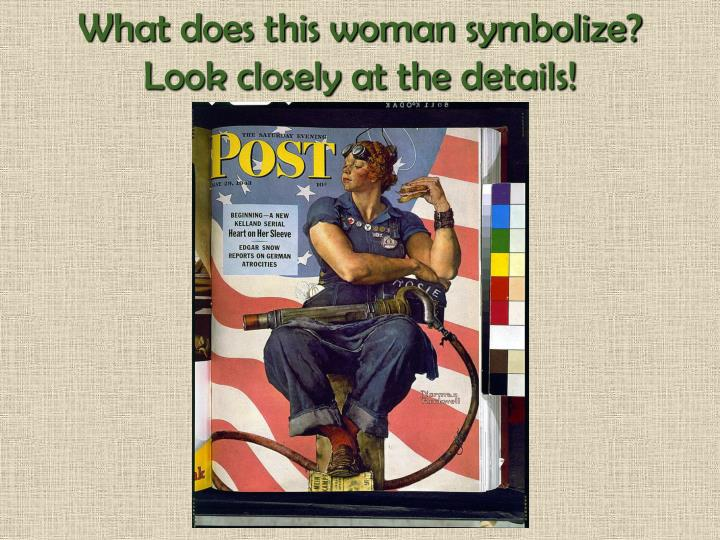 What does this woman symbolize?  Look closely at the details!