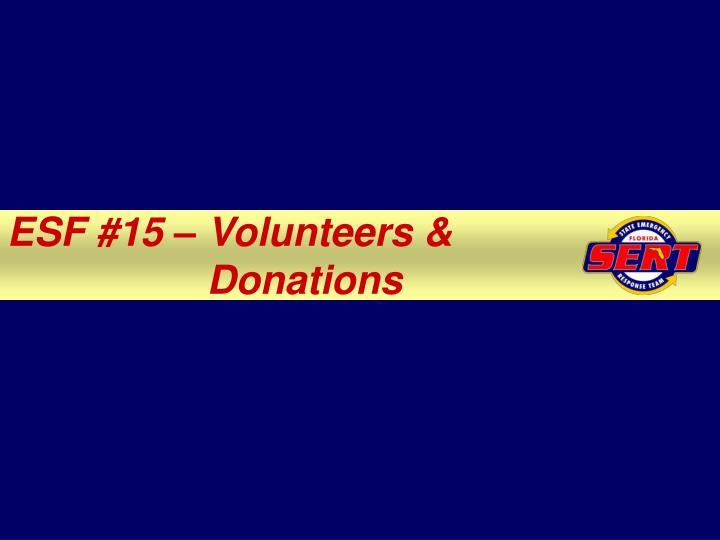 ESF #15 – Volunteers &