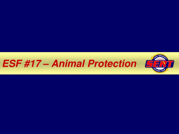 ESF #17 – Animal Protection
