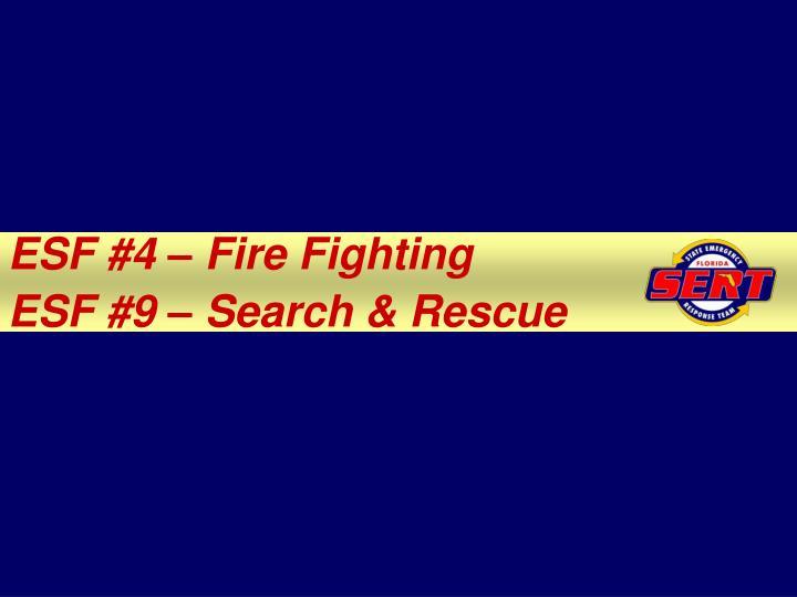 ESF #4 – Fire Fighting