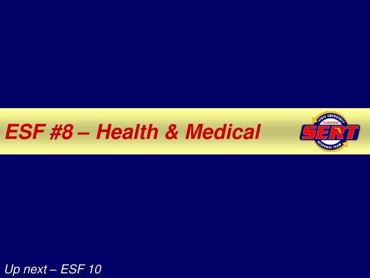 ESF #8 – Health & Medical