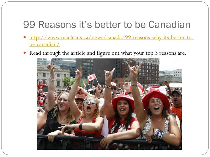 99 Reasons it's better to be Canadian