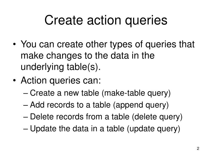 Create action queries