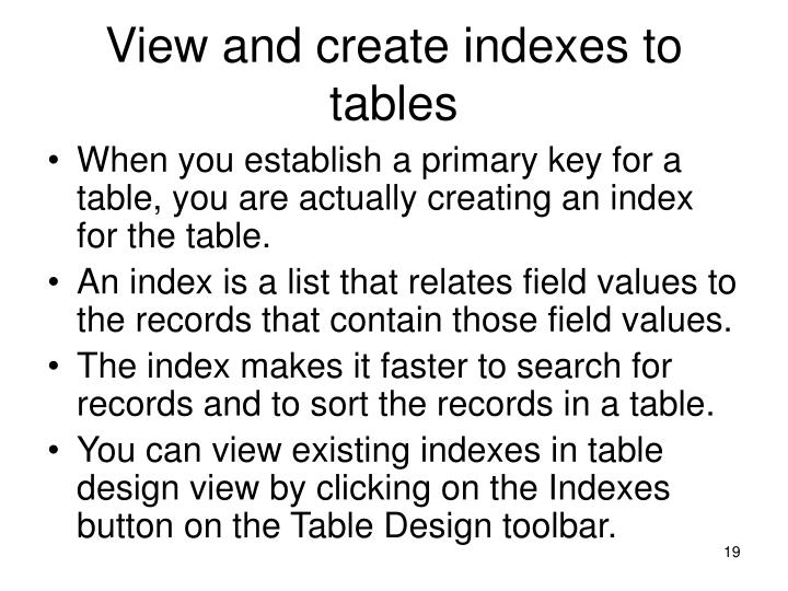 View and create indexes to tables