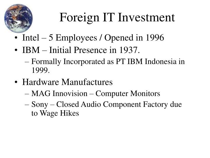Foreign IT Investment