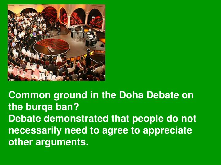 Common ground in the Doha Debate on the
