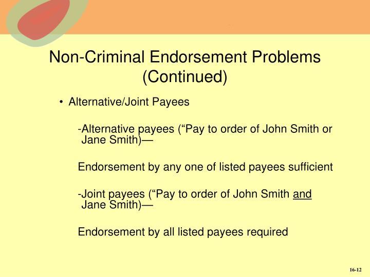 Non-Criminal Endorsement Problems (Continued)
